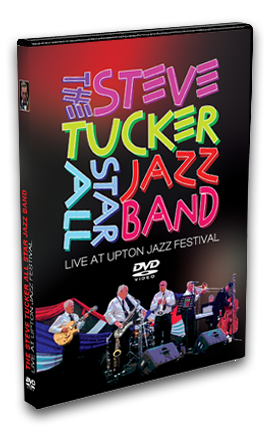 Steve Tucker All Star Jazz Band Upton Festival DVD
